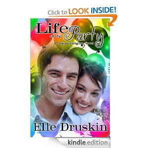 Life of The Party- A Liberty Heights Novel by Elle Druskin